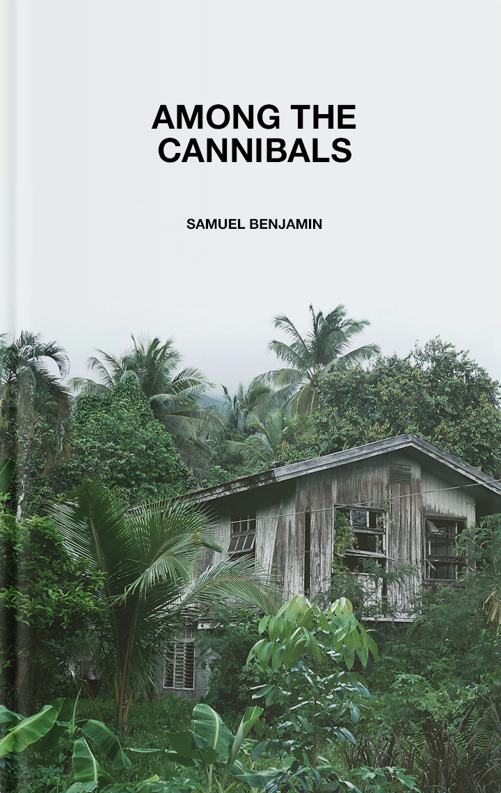 Among the Cannibals
